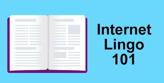 Internet Lingo 101: Cheat Sheet for Beginners